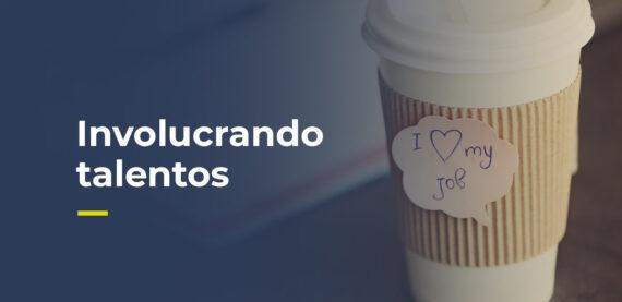 El texto duce involucrando talentos y la foto muestra un vaso de café con un sticker que dice yo amo a mi trabajo
