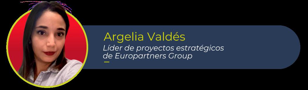 Argelia Valdez, líder de proyectos estratégicos de Europartners Group y autora de este artículo